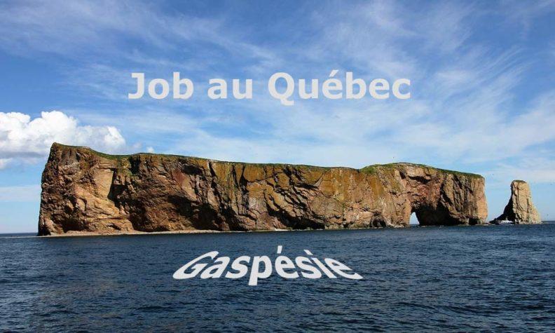 Job au Québec - Gaspésie
